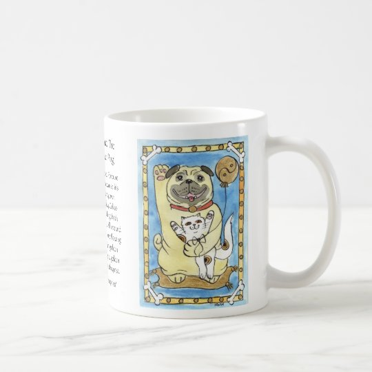 Blue Skies and The Good Fortune Pug Coffee Mug