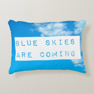 Blue Skies are coming Blue Pillow Accent Pillow