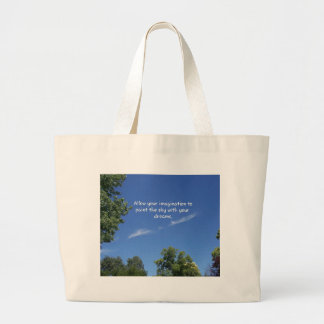 Blue Sky Tree Tops Inspirational Quote Large Tote Bag