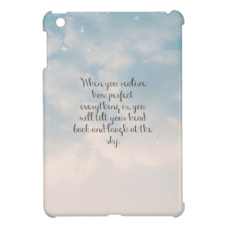 Blue Sky When You Realize Inspirational Quote iPad Mini Covers