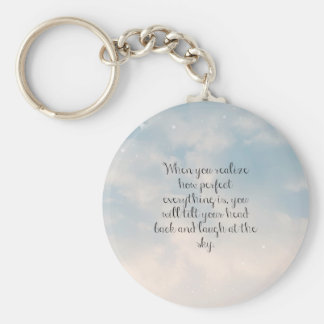 """Blue Sky """"When You Realize"""" Inspirational Quote Keychain"""