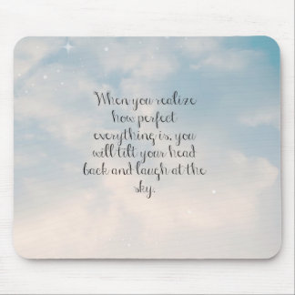 """Blue Sky """"When You Realize"""" Inspirational Quote Mousepads"""