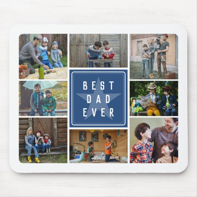 Blue Star Best Dad Ever Photo Collage Mouse Pad