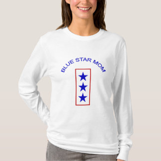 Blue Star Mom 3 T-Shirt