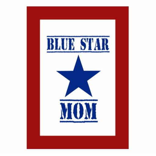 Blue Star Mom Military Cut Outs