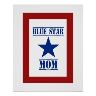 Blue Star Mom Military Poster