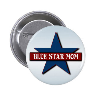 Blue Star Mom Military Support 2 Inch Round Button