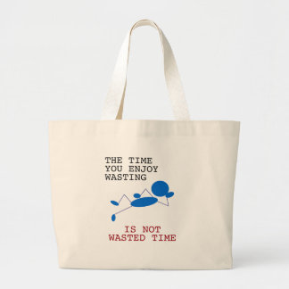 Blue Stick Man - The Time You Spending Wasting Jumbo Tote Bag
