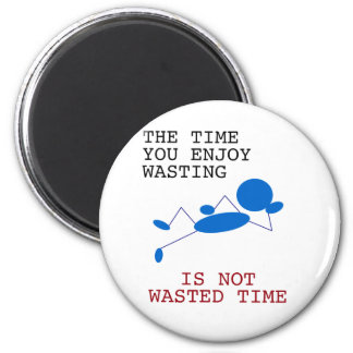 Blue Stick Man - The Time You Spending Wasting Magnet