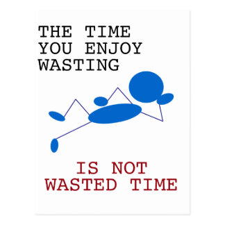 Blue Stick Man - The Time You Spending Wasting Postcard