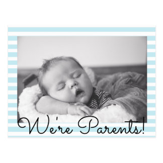 Blue Striped We're Parents Baby Birth Announcement Postcard