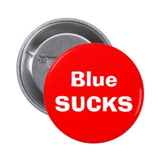 Blue SUCKS 2 Inch Round Button