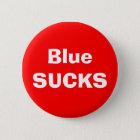 Blue SUCKS Pinback Button