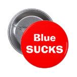 Blue SUCKS Pinback Buttons