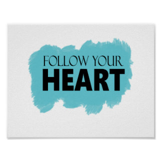 Blue Swish Follow Your Heart Poster