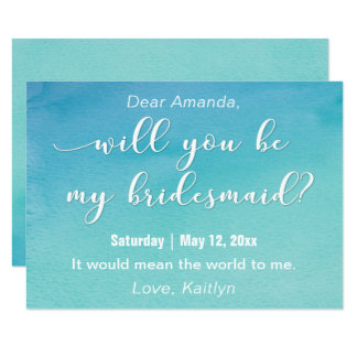 Blue & Teal Watercolor Will You Be My Bridesmaid? Card