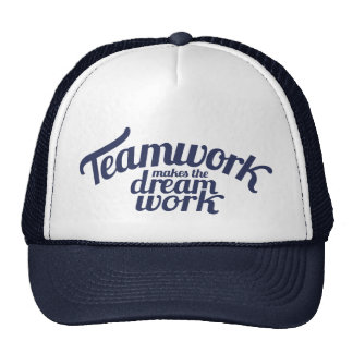 Blue teamwork makes the dream work slogan hat