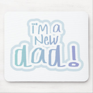 Blue Text I'm a New Dad Mouse Pad