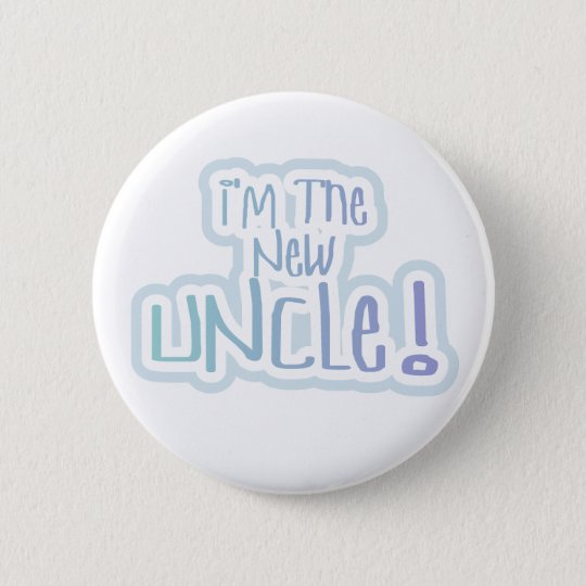 Blue Text I'm the New Uncle Button
