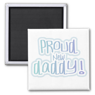 Blue Text Proud New Daddy Tshirts and gifts 2 Inch Square Magnet