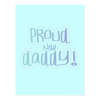 Blue Text Proud New Daddy Tshirts and gifts Postcard
