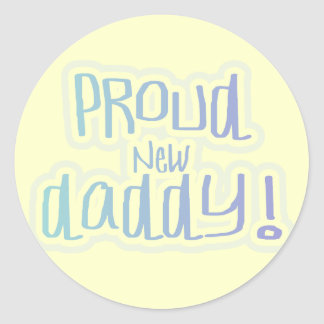Blue Text Proud New Daddy Tshirts and gifts Classic Round Sticker