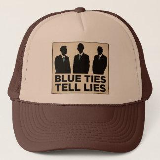 Blue Ties Tell Lies Trucker Hat