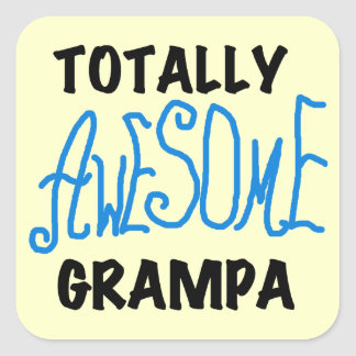 Blue Totally Awesome Grampa T-shirts and Gifts Square Sticker