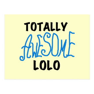 Blue Totally Awesome Lolo T-shirts and Gifts Postcard