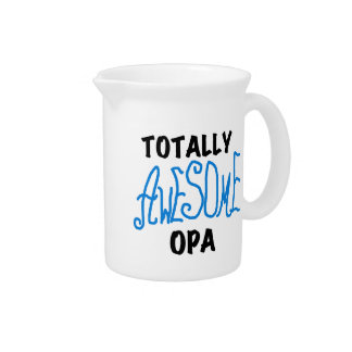 Blue Totally Awesome Opa T-shirts and Gifts Beverage Pitcher