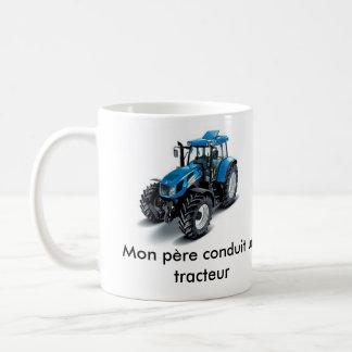 Blue tractor, Blue tractor, Mon père conduit un tr Coffee Mug