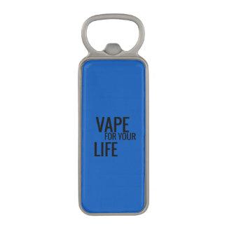 Blue Vape For Life Magnetic Bottle Opener