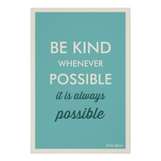 BLUE   VINTAGE BE KIND WHENEVER POSSIBLE POSTER