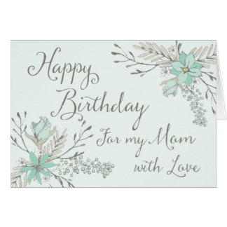 Blue Vintage Floral Mom Happy Birthday Card