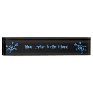 Blue Water Turtle Friend Nameplate