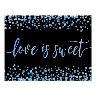 Blue Watercolor Confetti Dot Wedding Love is Sweet Poster