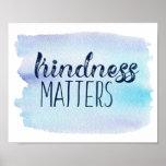 """Blue Watercolor Kindness Matters Poster<br><div class=""""desc"""">.</div>"""