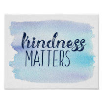 Blue Watercolor Kindness Matters Poster