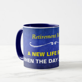 Blue Watercolor Retirement Mantra Mug