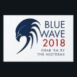 "Blue Wave 2018 Tsunami Resistance Midterm Election Sign<br><div class=""desc"">Resistance 2018: Blue Wave 2018 Midterm election democratic progressive political yard sign. Feel free to change the message and personalize background color under &quot;customize further&quot;.</div>"
