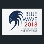 """Blue Wave 2018 Tsunami Resistance Midterm Election Sign<br><div class=""""desc"""">Resistance 2018: Blue Wave 2018 Midterm election democratic progressive political yard sign. Feel free to change the message and personalize background color under &quot;customize further&quot;.</div>"""