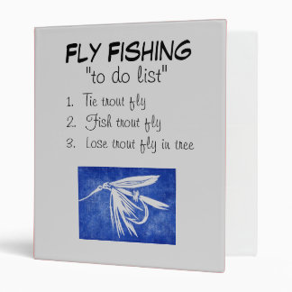 """""""Blue Wet Fly-To Do List"""" Fly Fishing Journal Binder"""