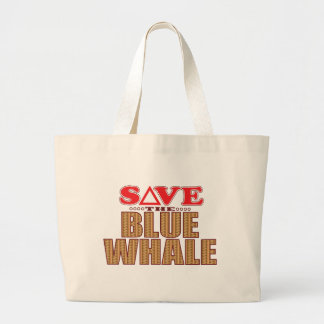 Blue Whale Save Large Tote Bag