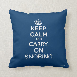 Blue White Keep Calm and Carry On Snoring Throw Pillow