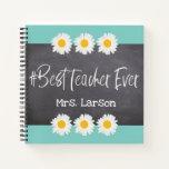 Blue with Best Teacher Ever on Blackboard Custom Notebook