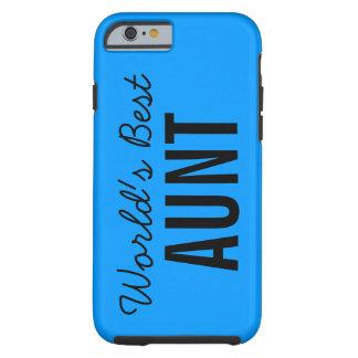 Blue World's Best Aunt Custom iPhone 6 Case