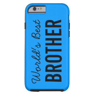 Blue World's Best Brother Custom iPhone 6 Case