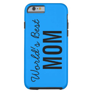 Blue World's Best Mom Custom iPhone 6 Case