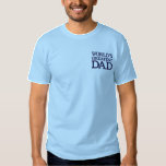 "Blue World&#39;s Greatest Dad Embroidered T-Shirt<br><div class=""desc"">Blue text design on blue tee. You can change color of thread.</div>"