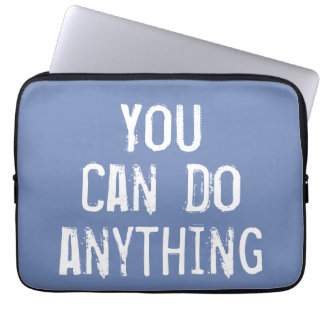 Blue 'You Can Do Anything' Laptop Sleeve